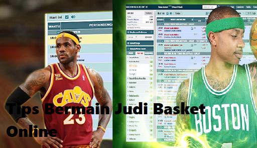 Tips Bermain Judi Basket Online